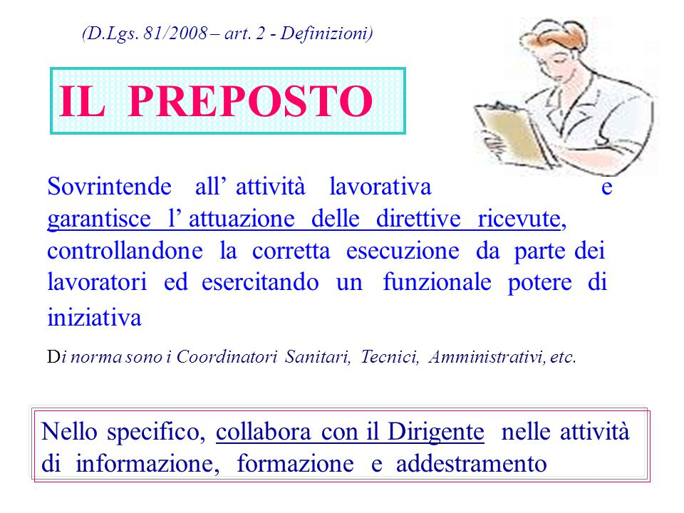 (D.Lgs. 81/2008 – art. 2 - Definizioni)