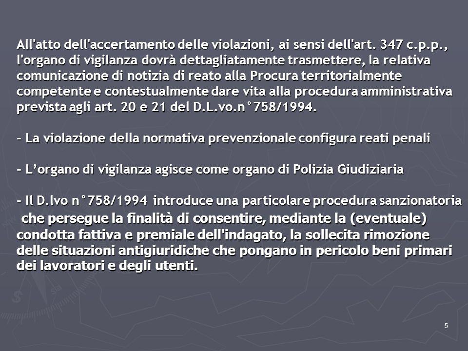 All atto dell accertamento delle violazioni, ai sensi dell art. 347 c