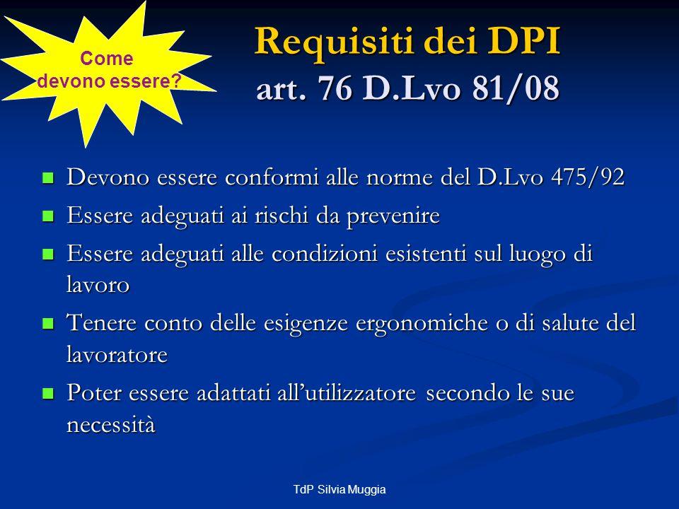 Requisiti dei DPI art. 76 D.Lvo 81/08