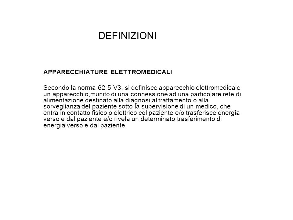 DEFINIZIONI APPARECCHIATURE ELETTROMEDICALI