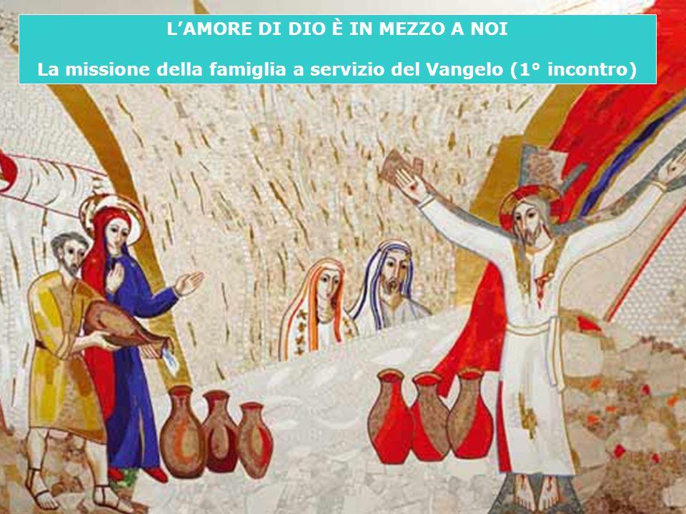 L'AMORE DI DIO È IN MEZZO A NOI