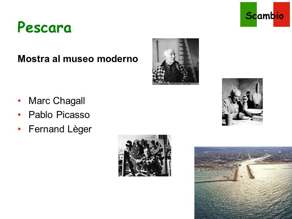 Pescara Mostra al museo moderno Marc Chagall Pablo Picasso