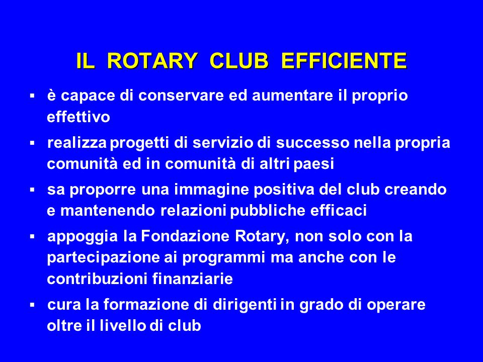 IL ROTARY CLUB EFFICIENTE