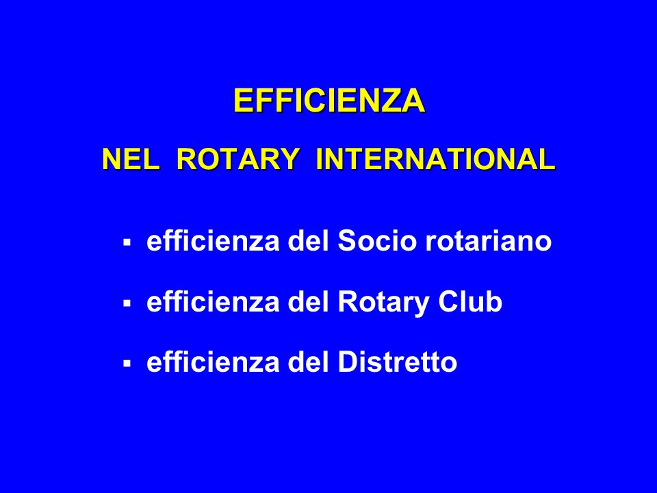 EFFICIENZA NEL ROTARY INTERNATIONAL