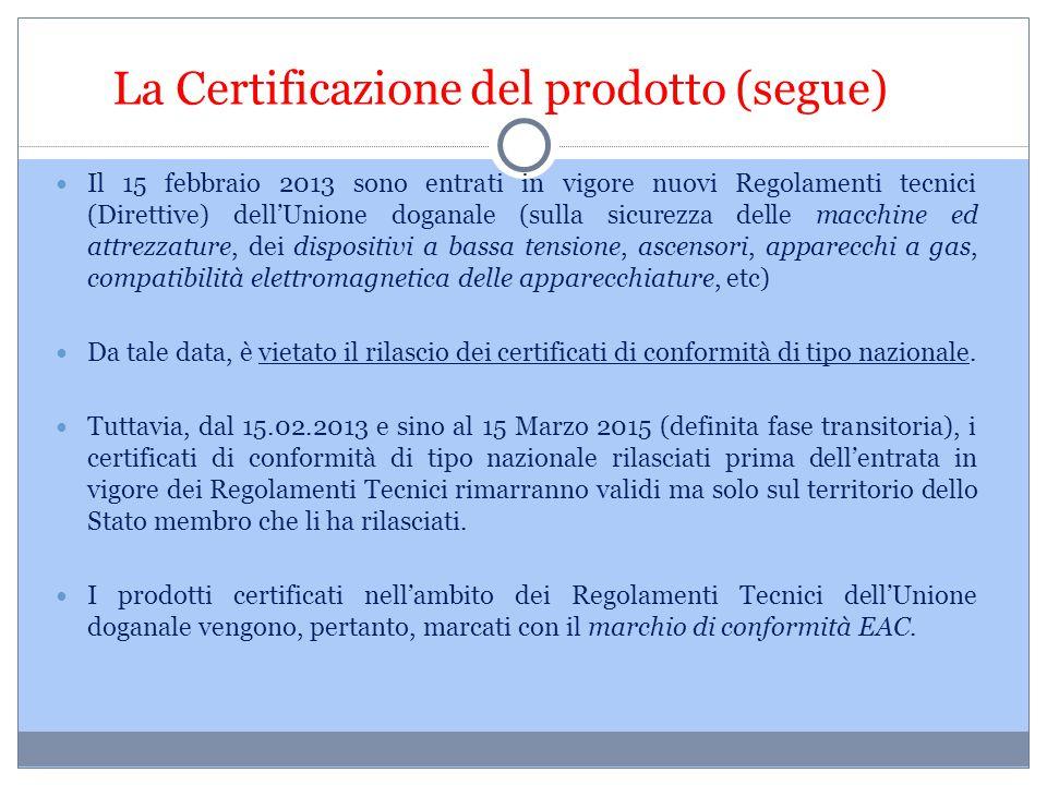 La Certificazione del prodotto (segue)