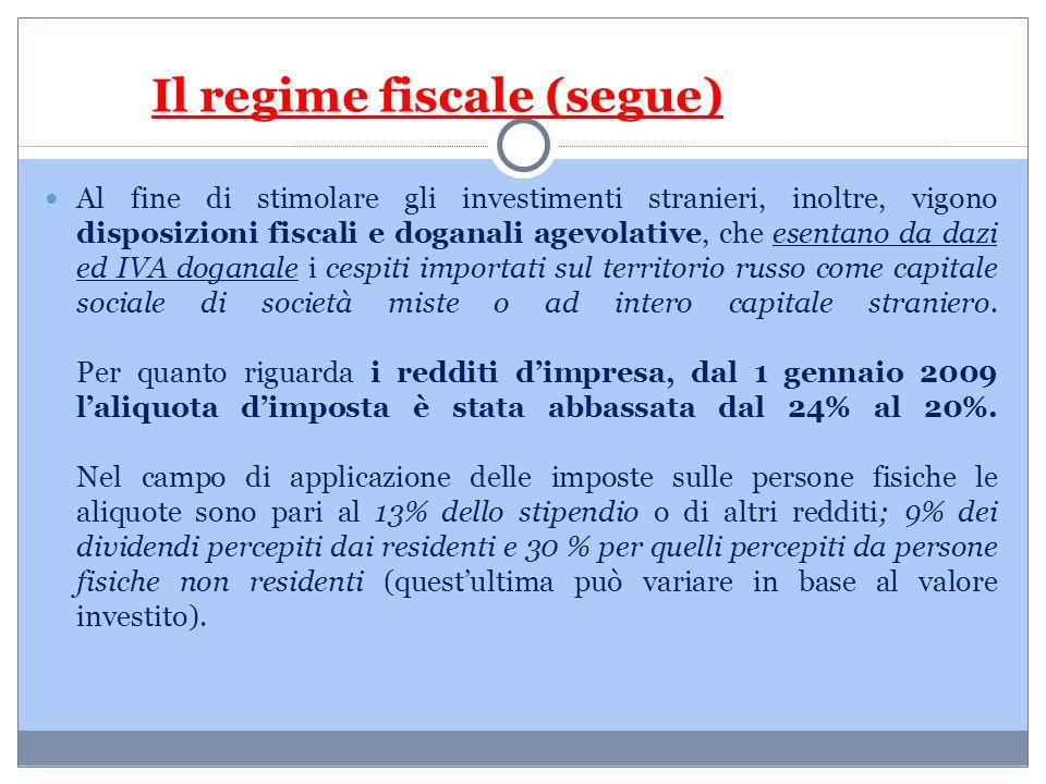 Il regime fiscale (segue)