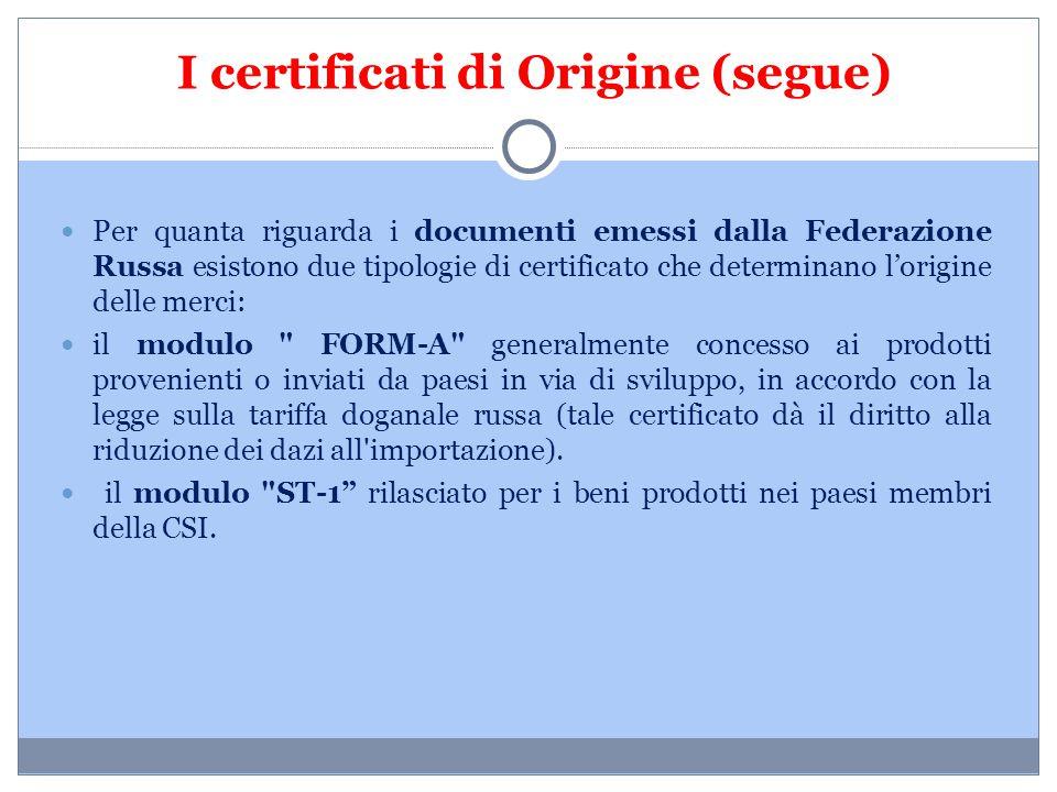 I certificati di Origine (segue)