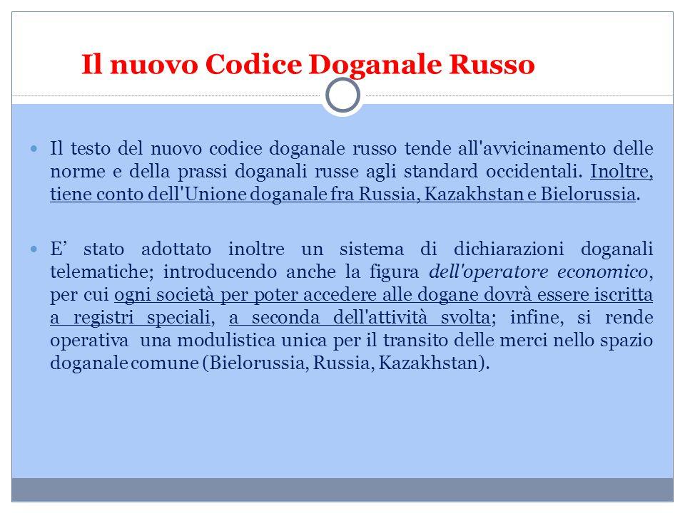 Il nuovo Codice Doganale Russo