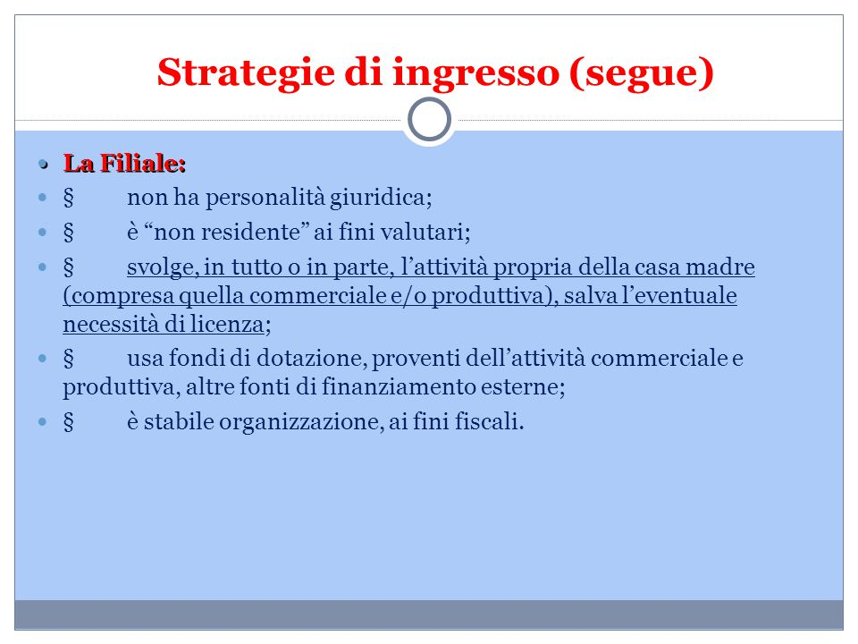 Strategie di ingresso (segue)