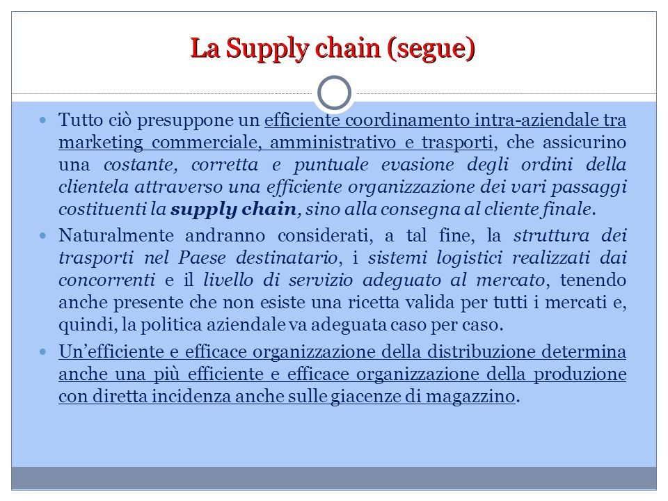 La Supply chain (segue)