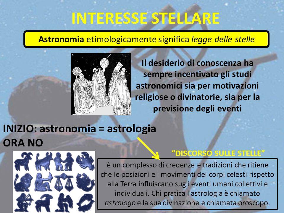 Astronomia etimologicamente significa legge delle stelle