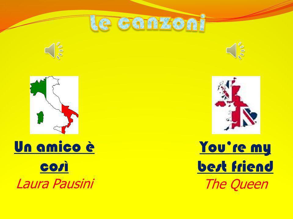 Le canzoni Un amico è così You're my best friend Laura Pausini