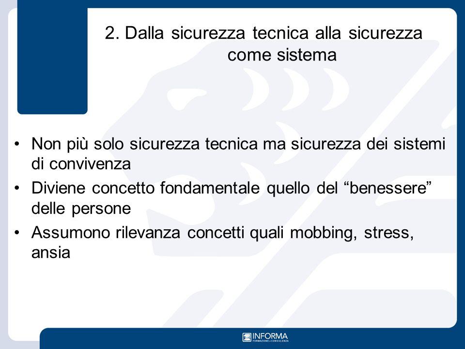 2. Dalla sicurezza tecnica alla sicurezza come sistema