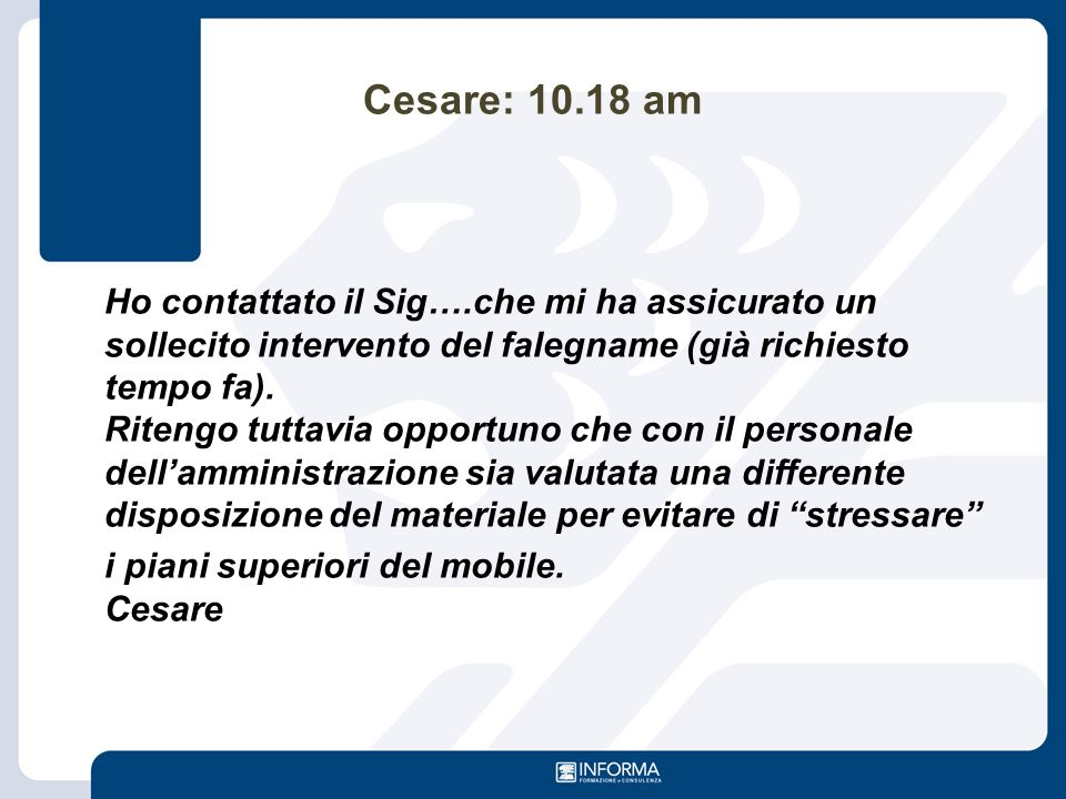 Cesare: 10.18 am i piani superiori del mobile. Cesare