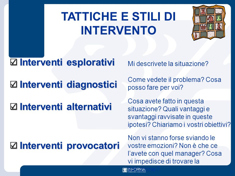 TATTICHE E STILI DI INTERVENTO