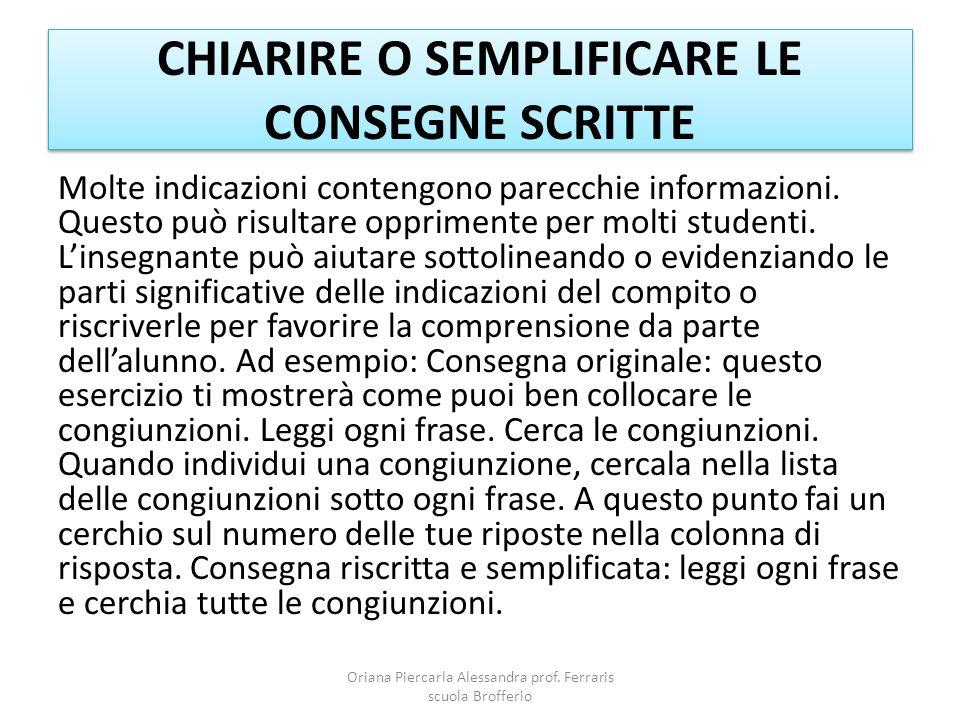 CHIARIRE O SEMPLIFICARE LE CONSEGNE SCRITTE