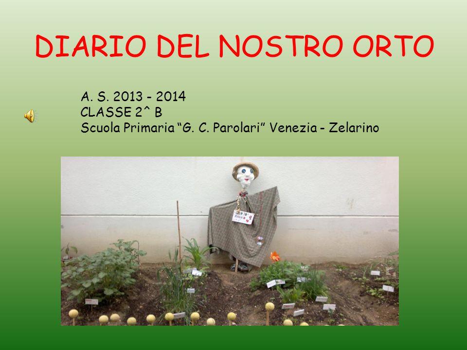 DIARIO DEL NOSTRO ORTO A. S. 2013 - 2014 CLASSE 2^ B