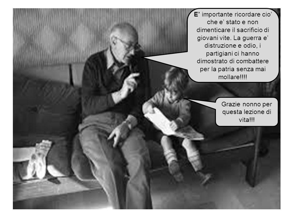 Grazie nonno per questa lezione di vita!!!