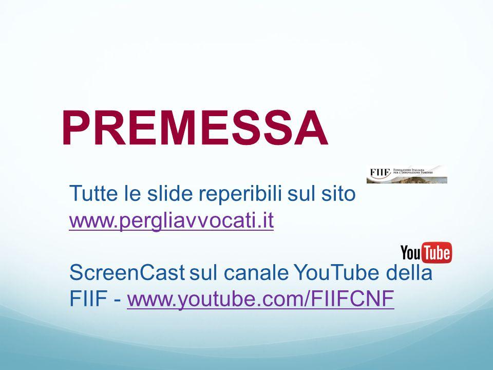 PREMESSA Tutte le slide reperibili sul sito www.pergliavvocati.it