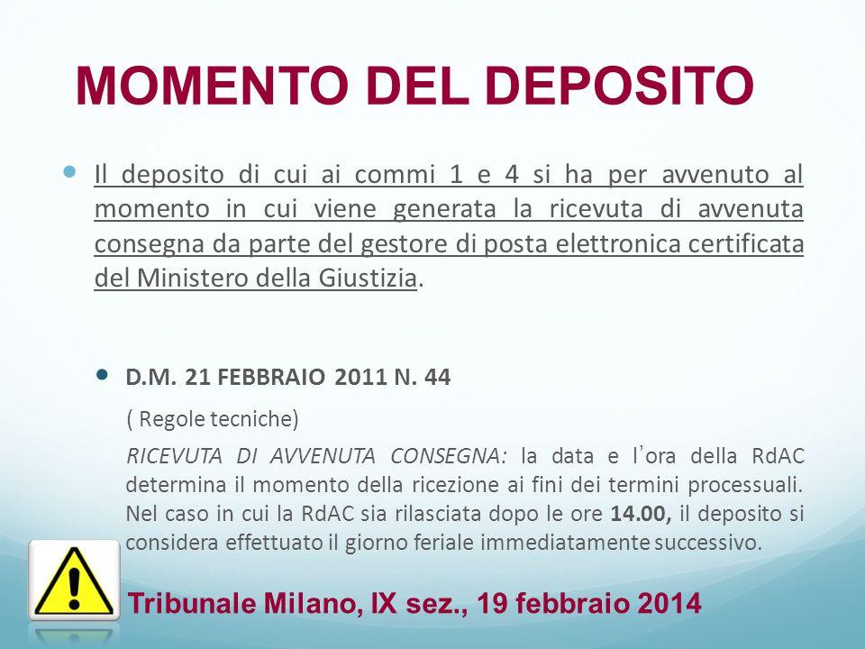 MOMENTO DEL DEPOSITO Tribunale Milano, IX sez., 19 febbraio 2014
