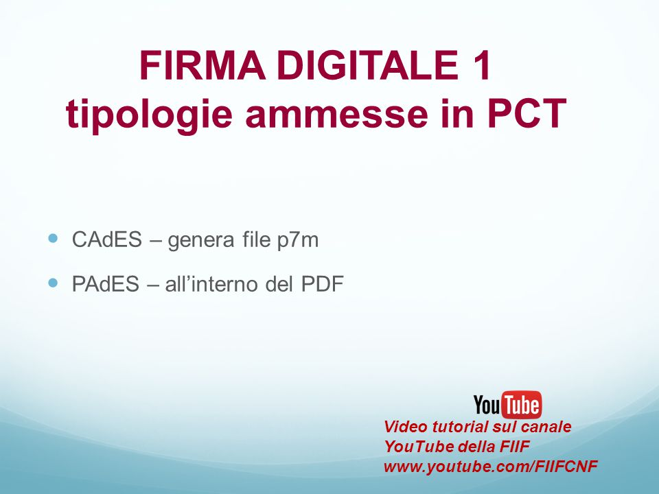 FIRMA DIGITALE 1 tipologie ammesse in PCT