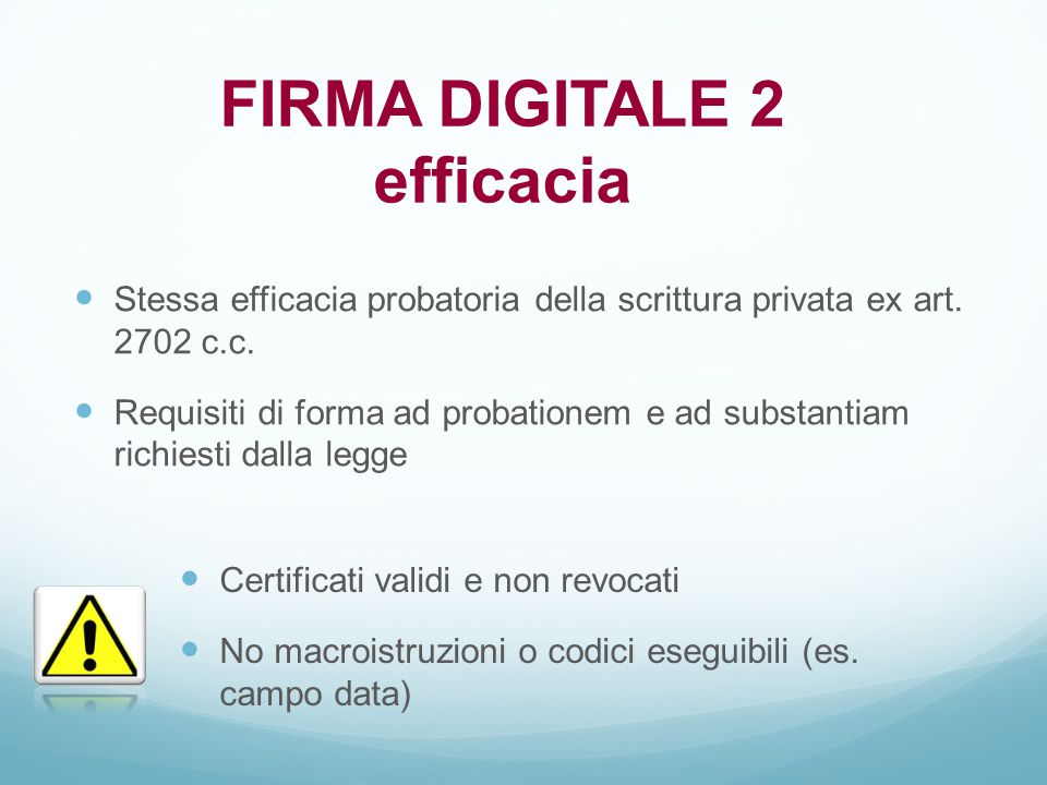 FIRMA DIGITALE 2 efficacia