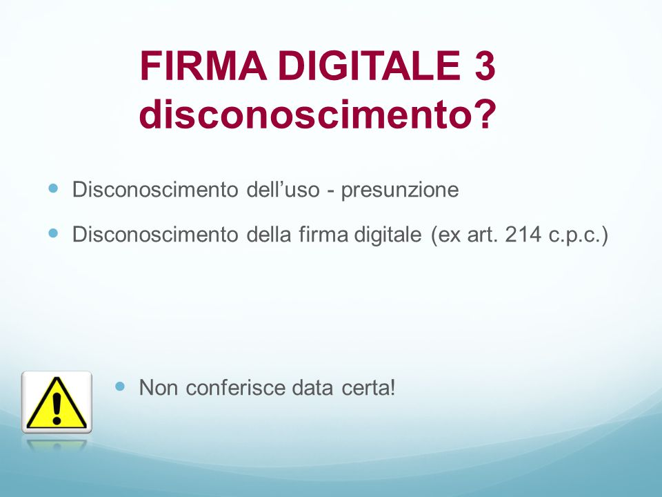 FIRMA DIGITALE 3 disconoscimento