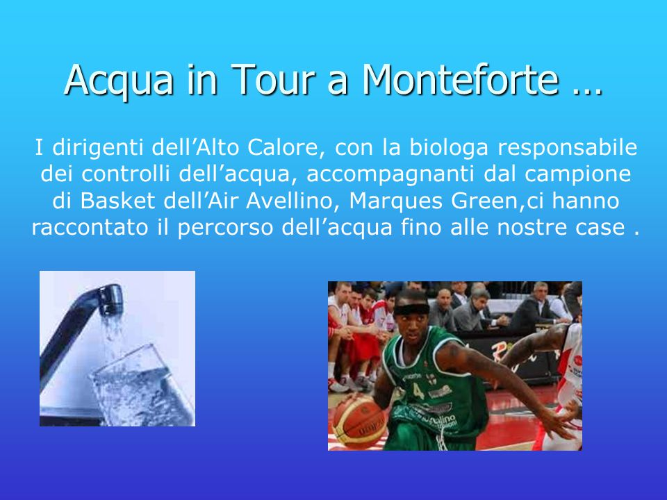 Acqua in Tour a Monteforte …
