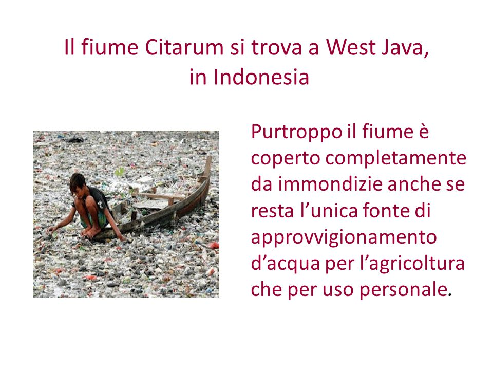 Il fiume Citarum si trova a West Java, in Indonesia
