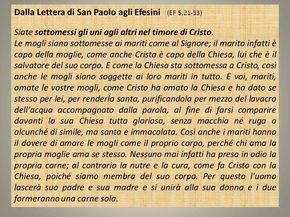 Dalla Lettera di San Paolo agli Efesini (EF 5,21-33)