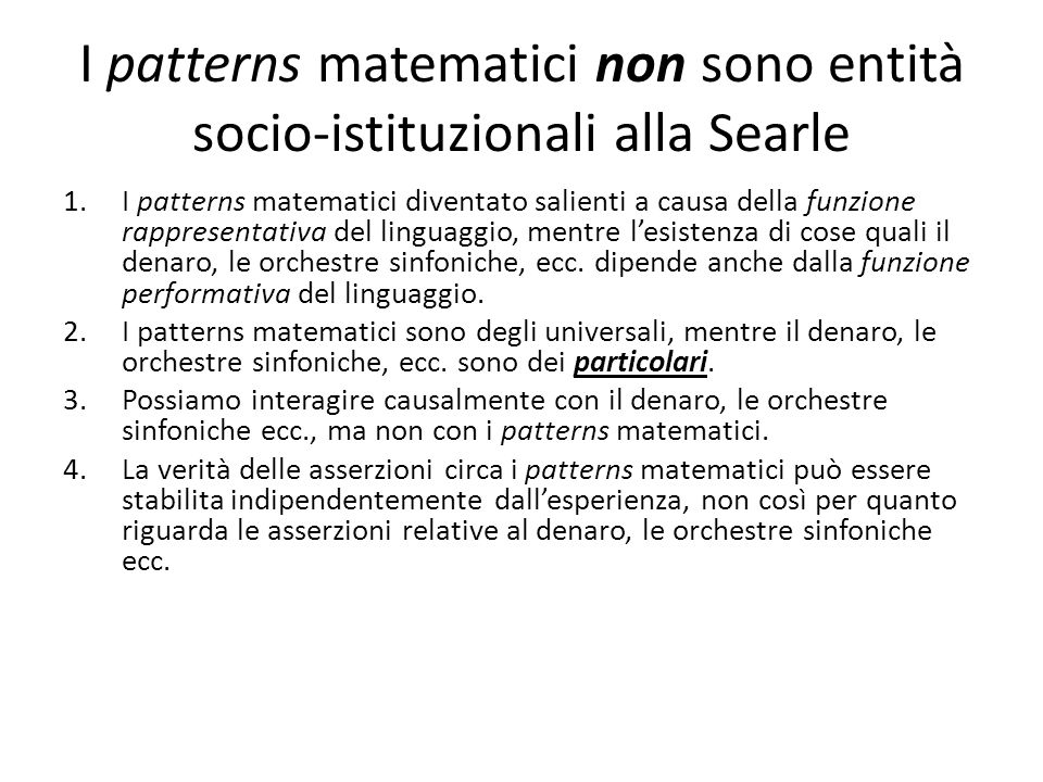 I patterns matematici non sono entità socio-istituzionali alla Searle