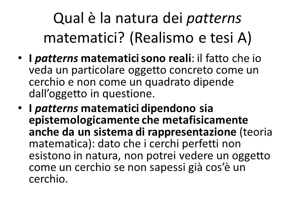 Qual è la natura dei patterns matematici (Realismo e tesi A)
