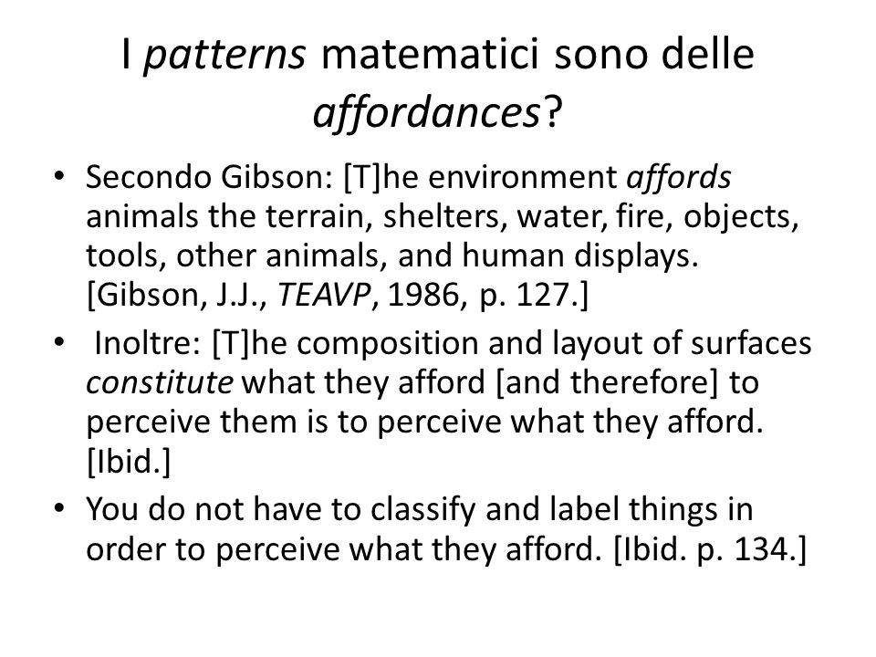 I patterns matematici sono delle affordances