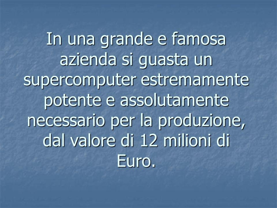 In una grande e famosa azienda si guasta un supercomputer estremamente potente e assolutamente necessario per la produzione, dal valore di 12 milioni di Euro.