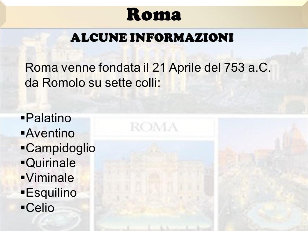 Roma ALCUNE INFORMAZIONI