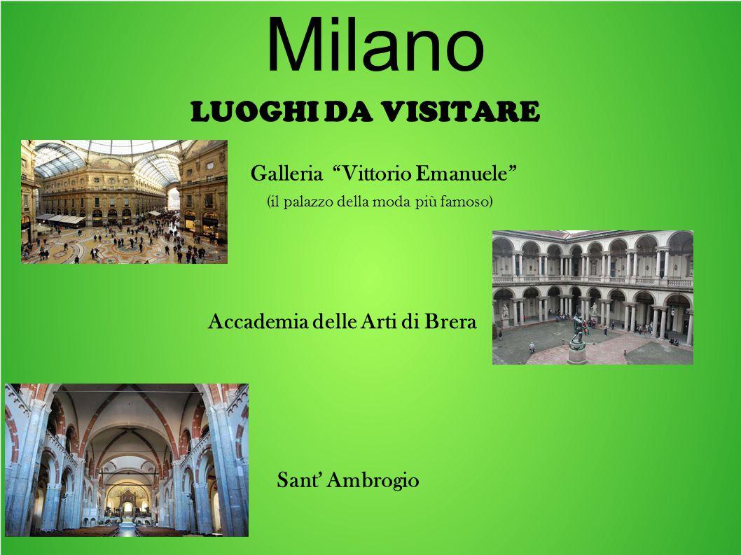 Milano LUOGHI DA VISITARE Galleria Vittorio Emanuele