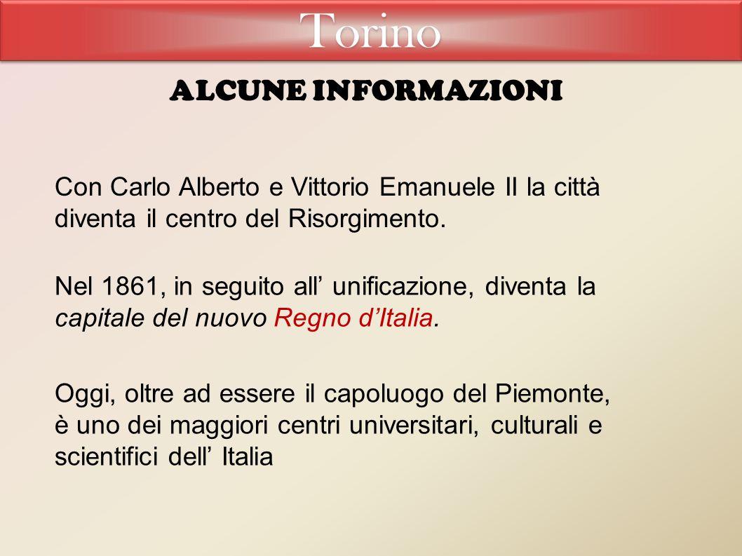 Torino ALCUNE INFORMAZIONI