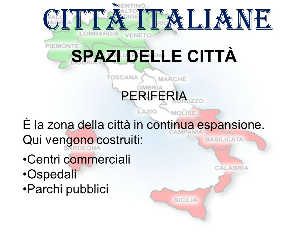 città italiane SPAZI DELLE CITTÀ PERIFERIA