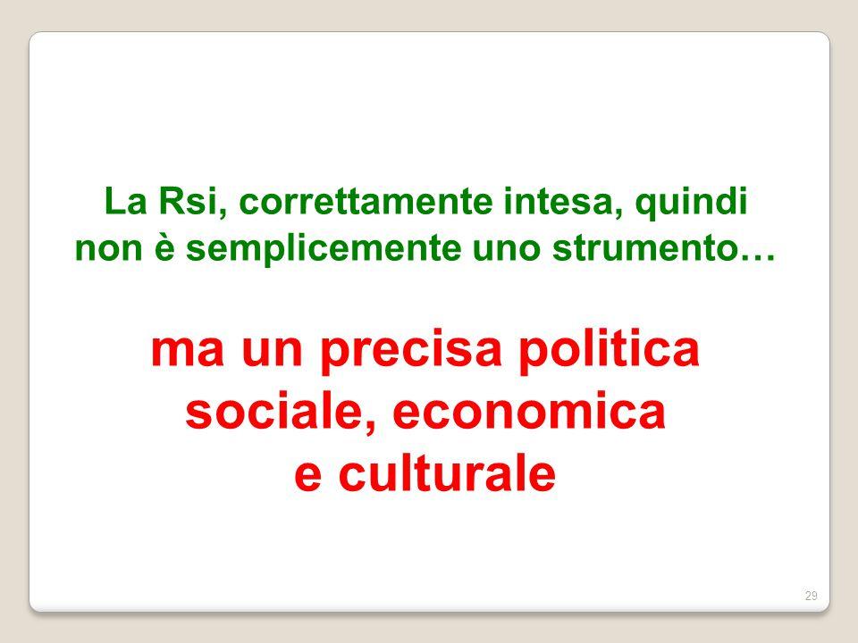 ma un precisa politica sociale, economica