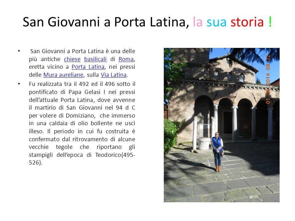 San Giovanni a Porta Latina, la sua storia !