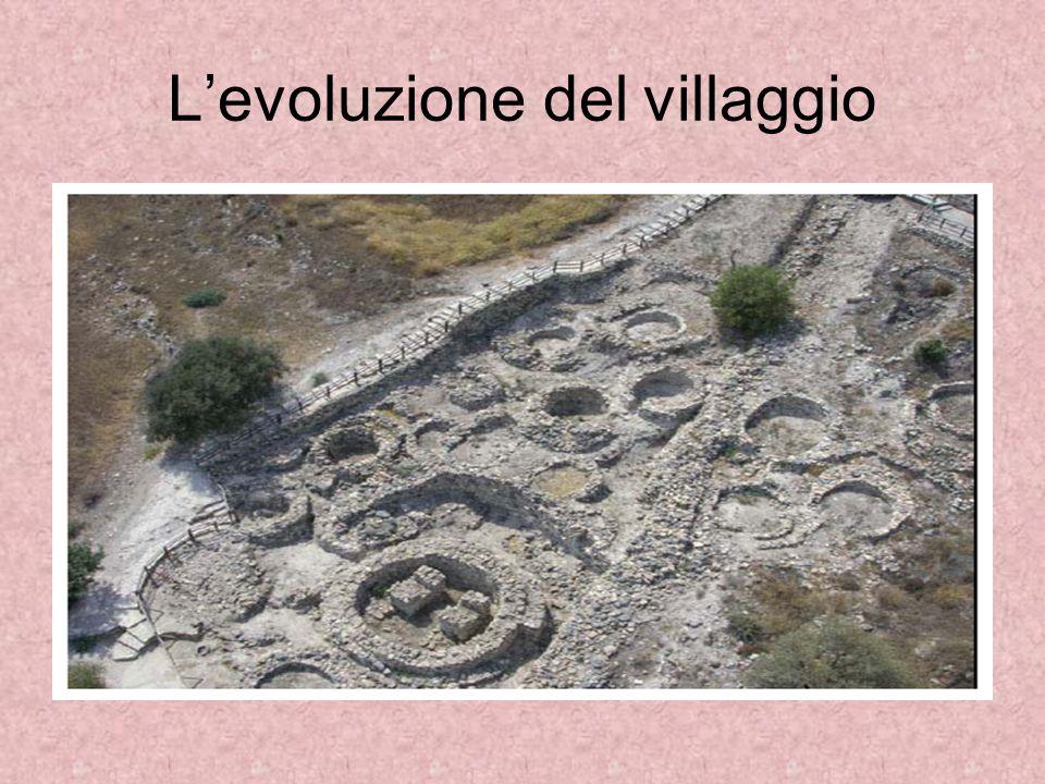 L'evoluzione del villaggio
