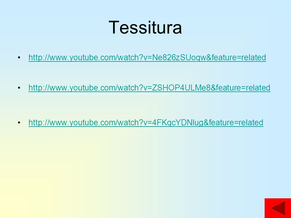 Tessitura http://www.youtube.com/watch v=Ne826zSUoqw&feature=related