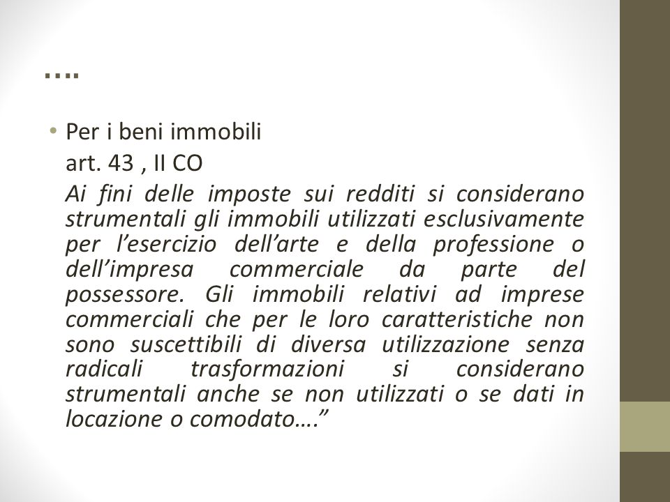…. Per i beni immobili art. 43 , II CO