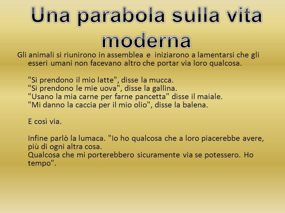 Una parabola sulla vita moderna