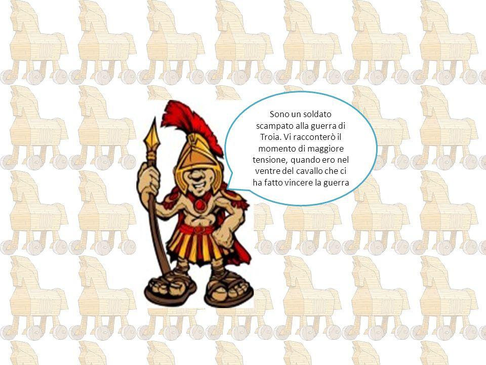 Sono un soldato scampato alla guerra di Troia