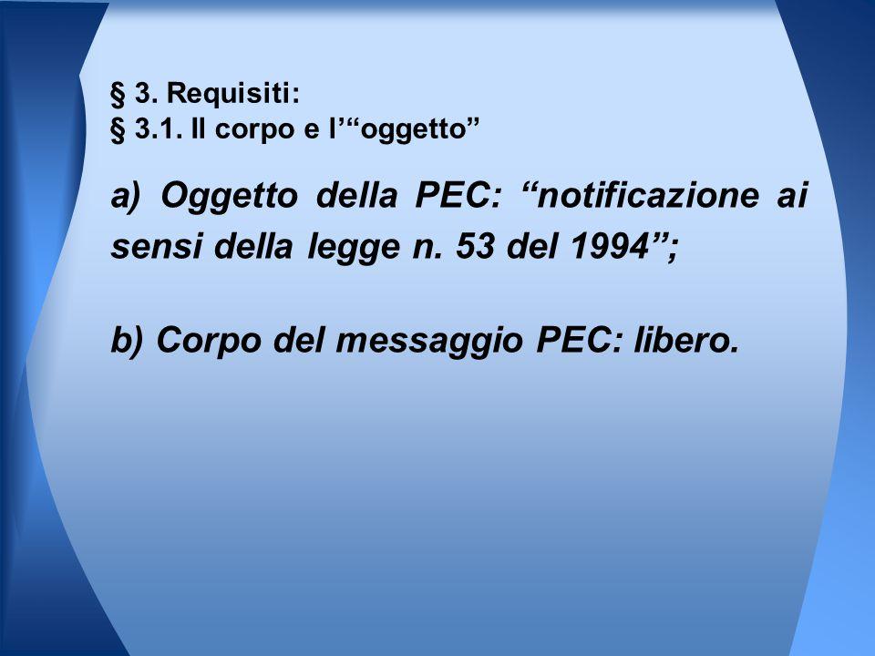§ 3. Requisiti: § 3.1. Il corpo e l' oggetto