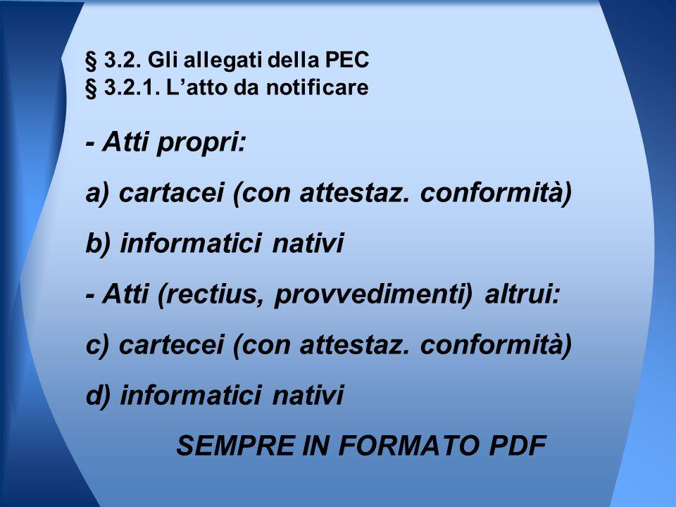 § 3.2. Gli allegati della PEC § 3.2.1. L'atto da notificare