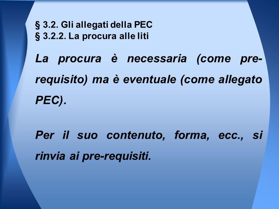 § 3.2. Gli allegati della PEC § 3.2.2. La procura alle liti