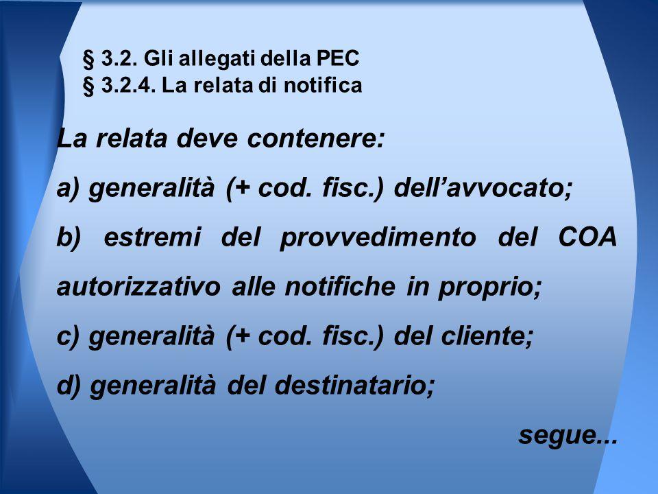 § 3.2. Gli allegati della PEC § 3.2.4. La relata di notifica