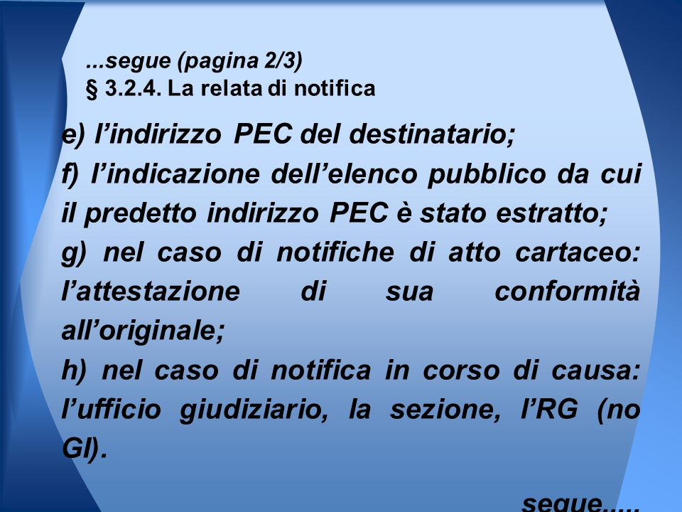 ...segue (pagina 2/3) § 3.2.4. La relata di notifica
